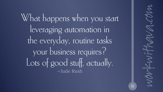 What happens when you start leveraging automation in the everyday, routine tasks your business requires? Lots of good stuff, actually.